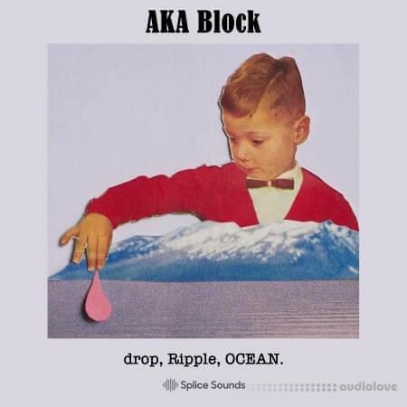 Splice Sounds AKA Block drop Ripple OCEAN