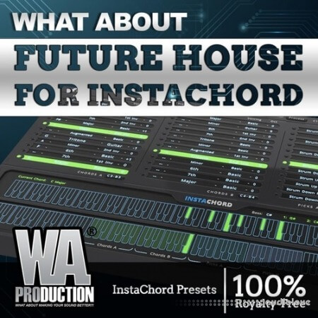 WA Production Future House for InstaChord