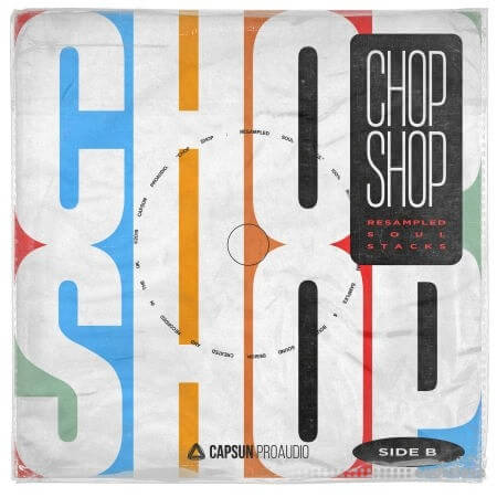Capsun ProAudio Chop Shop Resampled Soul Stacks WAV