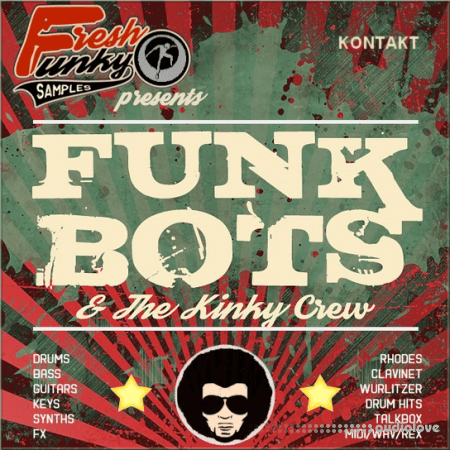 Future Loops Funk Bots and The Kinky Crew