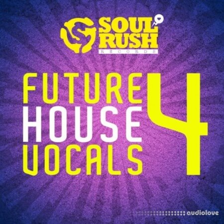 Soul Rush Records Future House Vocals 4 WAV