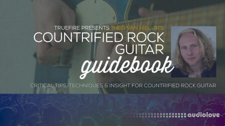 Truefire Theo van Niel Jr. Countrified Rock Guitar Guidebook