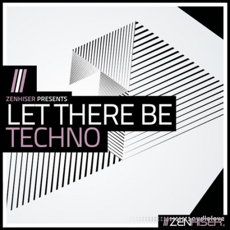 Zenhiser Let There Be Techno