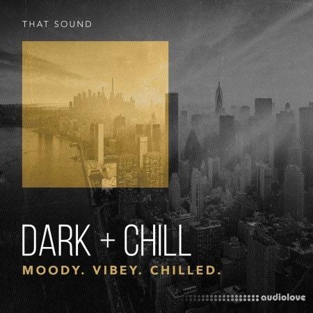 That Sound Dark And Chill