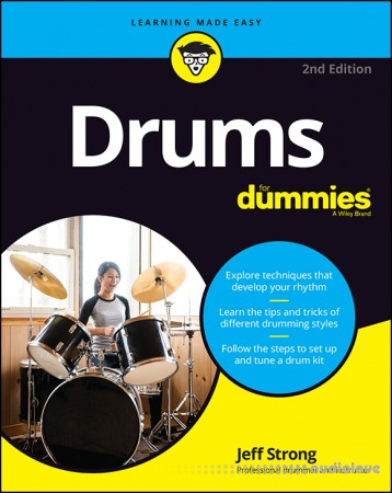 Drums For Dummies 2nd Edition by Jeff Strong