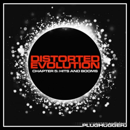 Plughugger Distorted Evolution Chapter 5 Hits And Booms Synth Presets