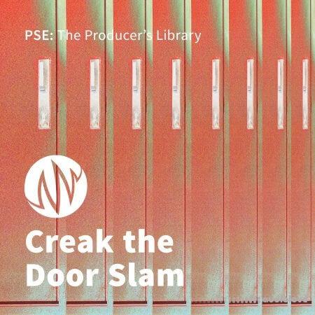 PSE: The Producers Library Creak The Door Slam