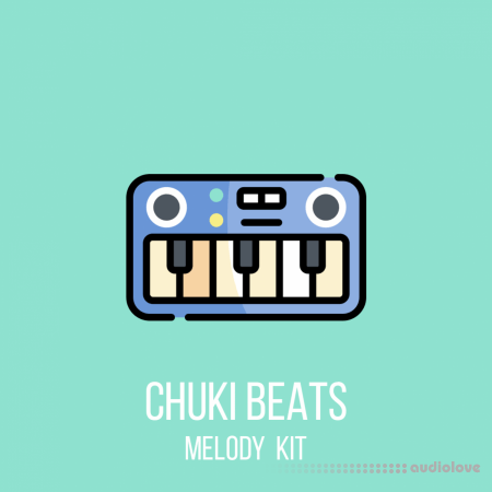 Chuki Beats Melody Kit Vol.1 WAV