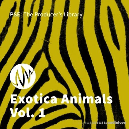 PSE: The Producers Library Exotica Animalis Vol.1 WAV