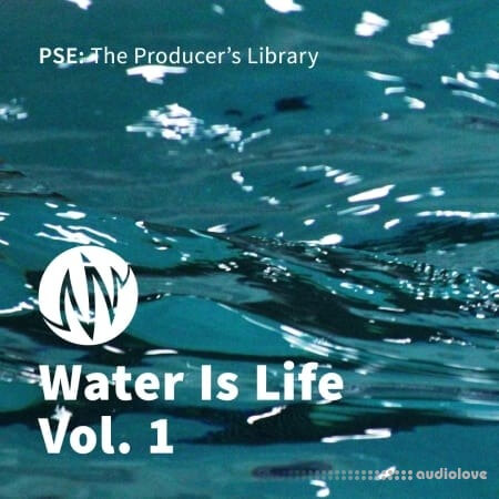 PSE: The Producers Library Water Is Life Vol.1