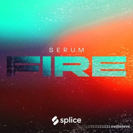 Splice Originals Serum Fire with Von Xon WAV MiDi Synth Presets