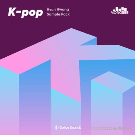 Splice Sounds Monotree presents the Hwang Hyun K-Pop Sample Pack