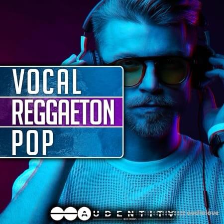 Audentity Records Vocal Reggaeton Pop