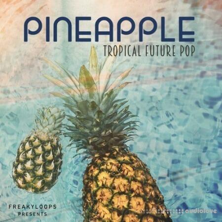 Freaky Loops Pineapple Tropical Future Pop WAV