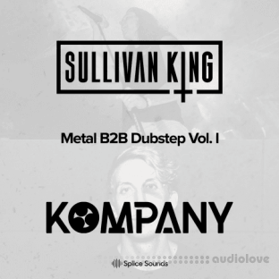 Sullivan King and Kompany present Metal B2B Dubstep Vol.1