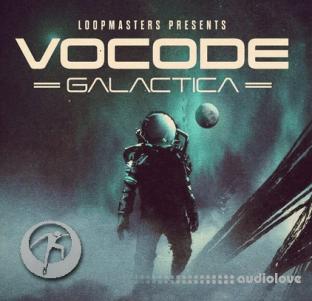 Loopmasters Vocode Galactica