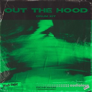 RICHFAVOR Out The Hood (Drum Kit) (Deluxe Version)