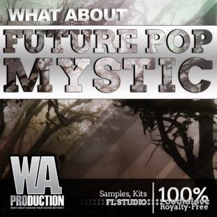 WA Production Future Pop Mystic