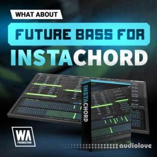 WA Production Future Bass for InstaChord