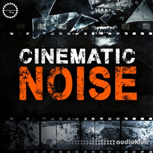 Industrial Strength Cinematic Noise