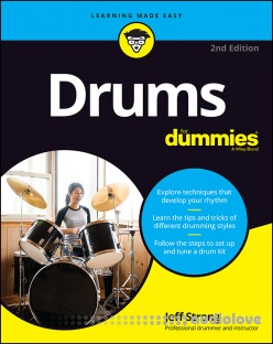 Drums For Dummies, 2nd Edition by Jeff Strong