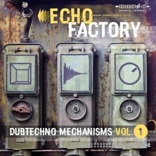 Zero-G Echo Factory Dubtechno Mechanisms 1