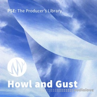 PSE: The Producers Library Howl and Gust
