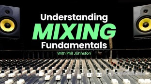 Sonic Academy Understanding Mixing Fundamentals with Phil Johnston
