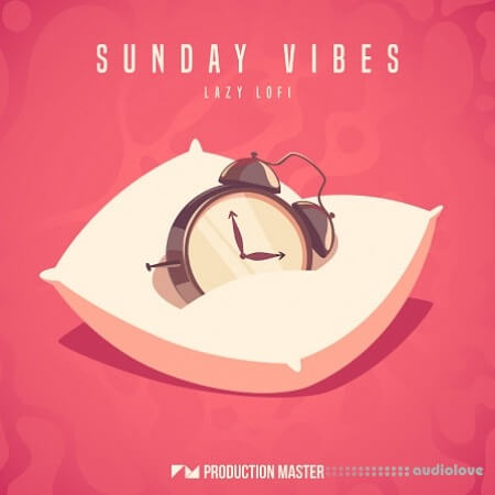 Production Master Sunday Vibes Lazy Lofi WAV