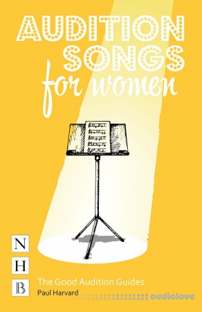 Audition Songs for Women (The Good Audition Guides)