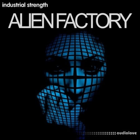 Industrial Strength Alien Factory WAV Synth Presets