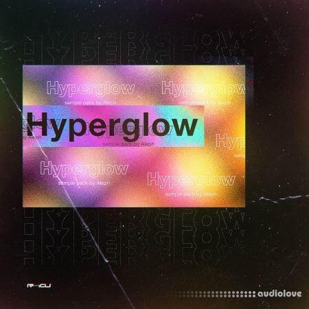 Splice Sounds ALEPH Hyperglow WAV