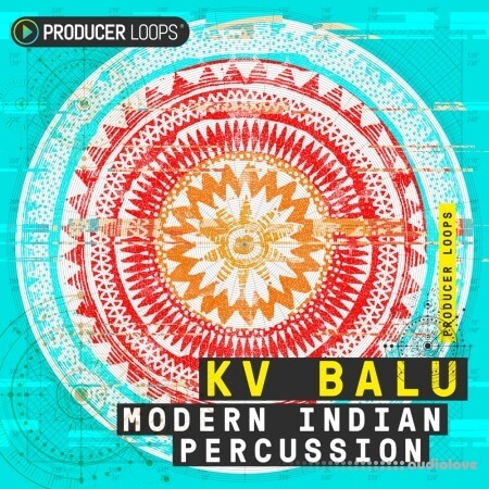 Producer Loops KV Balu Modern Indian Percussion MULTiFORMAT