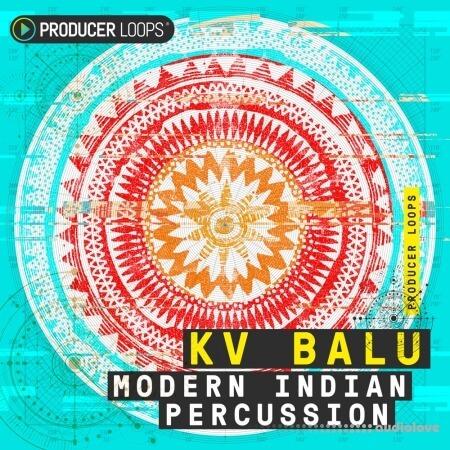 Producer Loops KV Balu Modern Indian Percussion MULTiFORMAT