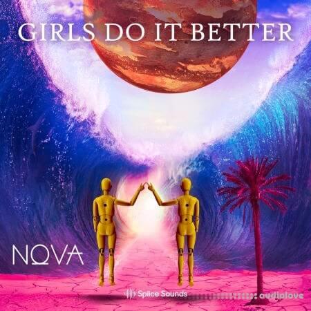 Splice Sounds Nova Wav's Girls Do It Better WAV