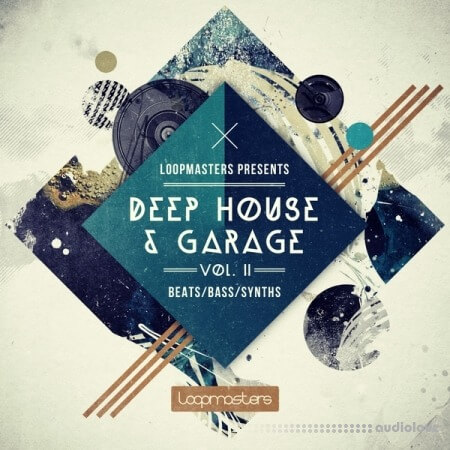 Loopmasters Deep House and Garage Vol.2 MULTiFORMAT