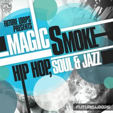 Future Loops Magic Smoke: Hip Hop Soul and Jazz WAV REX