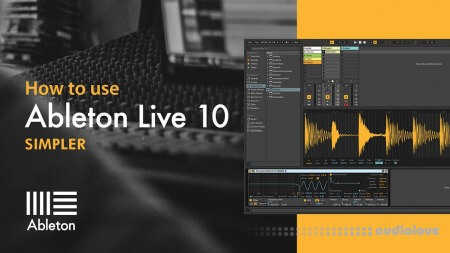Sonic Academy Ableton Live 10 Simpler with P-LASK TUTORiAL