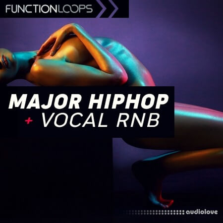 Function Loops Major Hip Hop And Vocal RnB WAV MiDi