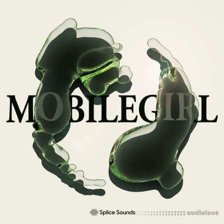 Splice Sounds mobilegirl Sample Pack