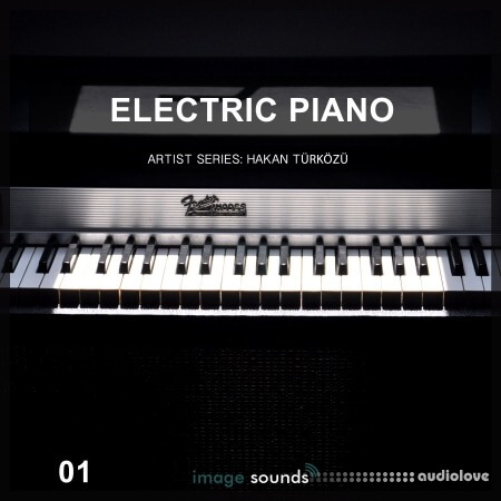 Image Sounds Artist Series Hakan Turkozu Electric Piano 01 WAV