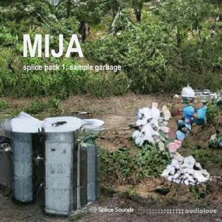 Splice Sounds Mija Sample Pack Vol.1 Garbage WAV