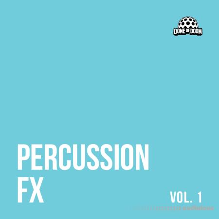 Dome of Doom Percussion FX Vol.1 WAV