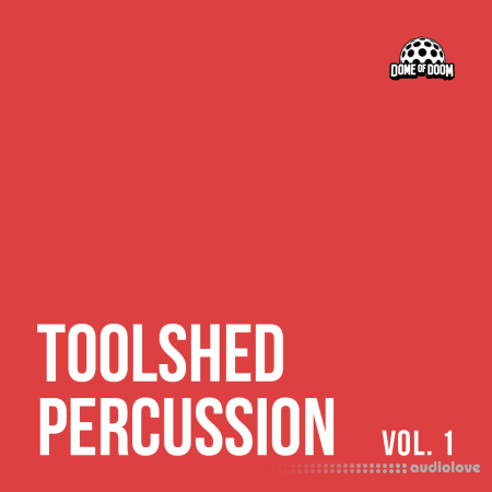 Dome of Doom Toolshed Percussion Vol.1 WAV