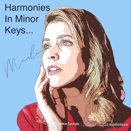 Splice Sounds Harmonies in Minor Keys by Marlana