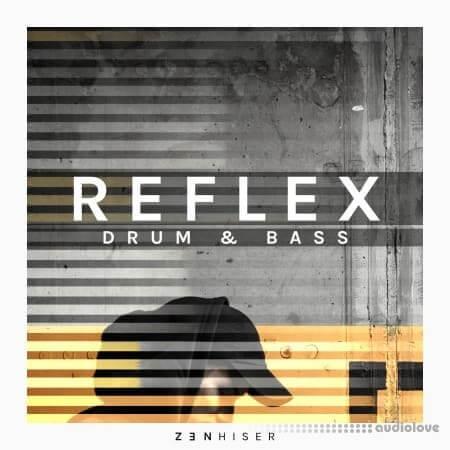 Zenhiser Reflex Drum and Bass
