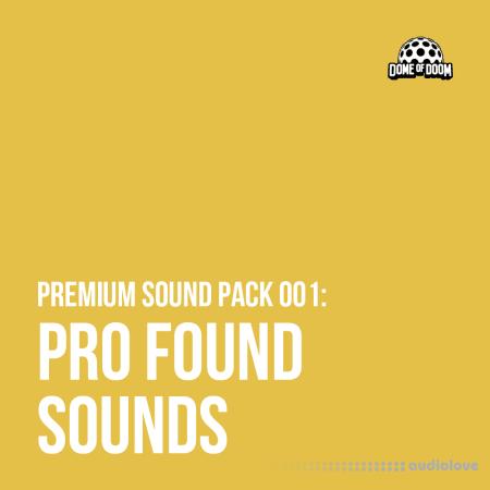 Dome of Doom Pro Found Sounds Vol.1