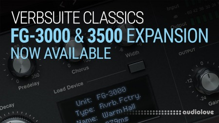 Slate Digital Verbsuite Classics FG-3000 and 3500 Expansion Pack