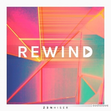 Zenhiser Rewind