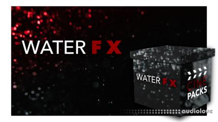 CinePacks Water FX